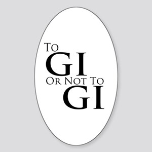 To Gi or Not To Gi Sticker (Oval)