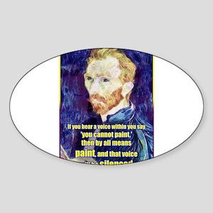 Vincent van Gogh - Art - Quote Sticker