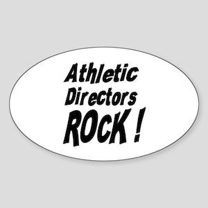 Athletic Directors Rock ! Oval Sticker