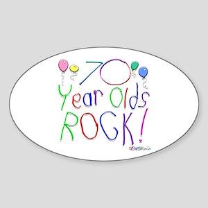 70 Year Olds Rock ! Oval Sticker