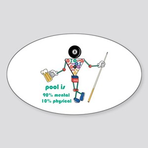 Pool: 90% Mental 10% Physical Oval Sticker