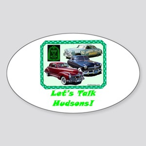 """Let's Talk Hudsons"" Oval Sticker"