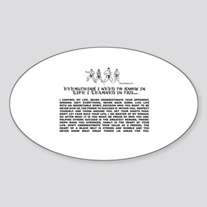 everything I need to know in life-TKD Sticker (Ova