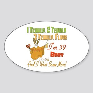 Tequila 39th Oval Sticker