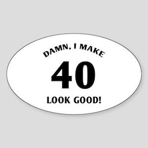 40 Yr Old Gag Gift Sticker (Oval)