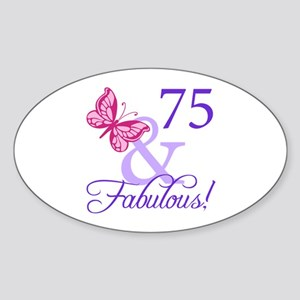 75 And Fabulous Sticker (Oval)