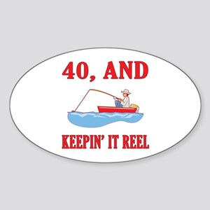 40 And Keepin' It Reel Sticker (Oval)