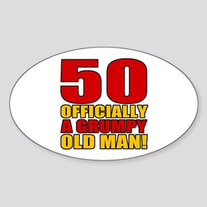 Grumpy 50th Birthday Sticker (Oval)