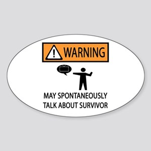Spontaneously Talk Survivor Sticker (Oval)