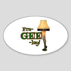 fra-GEE-lay! Sticker (Oval)
