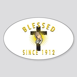 Blessed Since 1912 Sticker (Oval)
