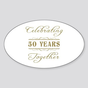 Celebrating 50 Years Together Sticker (Oval)
