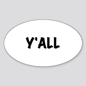 Y'All Sticker (Oval)