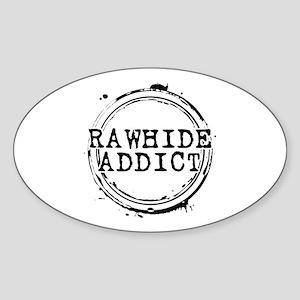 Rawhide Addict Oval Sticker