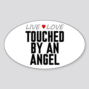 Live Love Touched by an Angel Oval Sticker