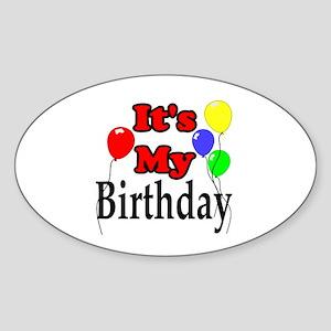 Its My Birthday Sticker (Oval)