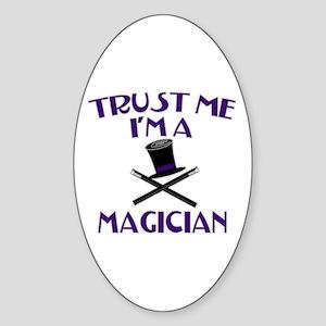 Trust Me I'm a Magician Sticker (Oval)