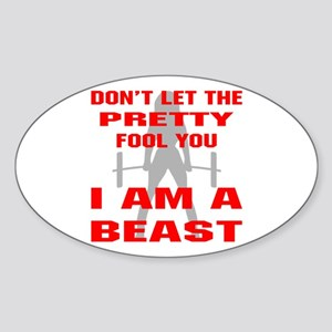 Female I Am A Beast Sticker (Oval)