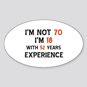 70 year old designs Sticker (Oval)