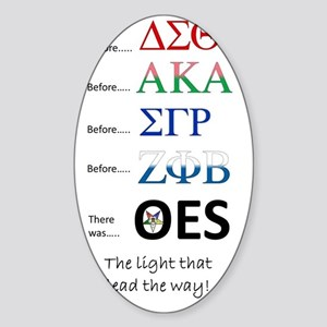 Before them, there was OES Sticker (Oval)