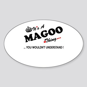 MAGOO thing, you wouldn't understand Sticker