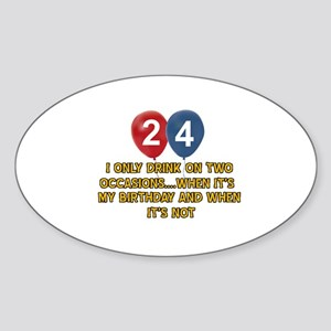 24 year old birthday designs Sticker (Oval)