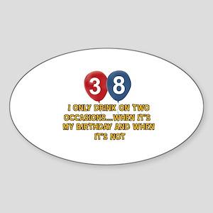 38 year old birthday designs Sticker (Oval)