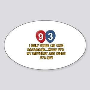 93 year old birthday designs Sticker (Oval)
