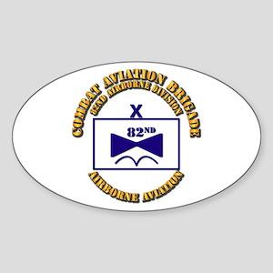 Combat Aviation Bde - 82nd AD Sticker (Oval)