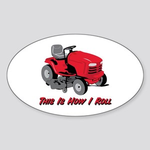 This Is How I Roll Mower Oval Sticker