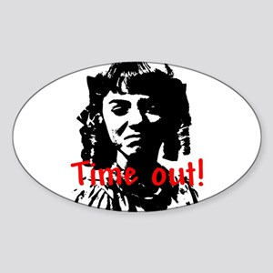 Time Out! Oval Sticker