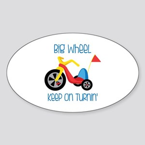 Big Wheel Keep On Turnin Sticker