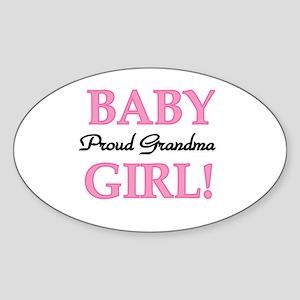 Baby Girl Proud Grandma Oval Sticker