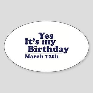 March 12 Birthday Oval Sticker