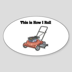 How I Roll (Lawn Mower) Oval Sticker