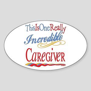 Incredible Caregiver Oval Sticker