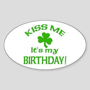 Kiss Me It's My Birthday St Pat's Day Sticker (Ova