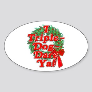 Triple Dog Dare A Christmas Story Sticker (Oval)