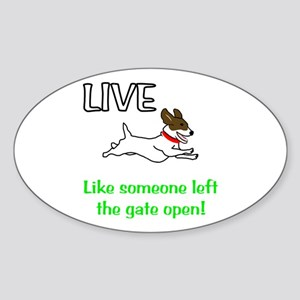 Live the gates open Sticker (Oval)