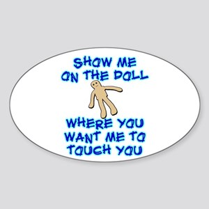 Show Me On The Doll Sticker (Oval)