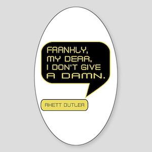 Rhett Butler Frankly Sticker (Oval)