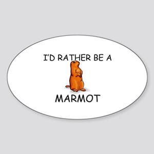I'd Rather Be A Marmot Oval Sticker