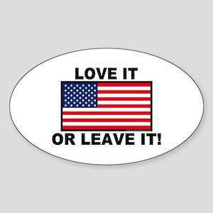 Love It or Leave It Oval Sticker