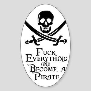 Become a pirate Sticker (Oval)