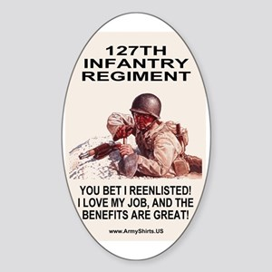 Arng-127th-Infantry-you-bet-poster. Sticker (Oval)