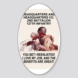 ARNG-127th-Infantry-HHC-You-Bet-Pos Sticker (Oval)