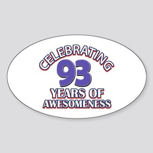 Celebrating 93 Years Sticker (Oval)