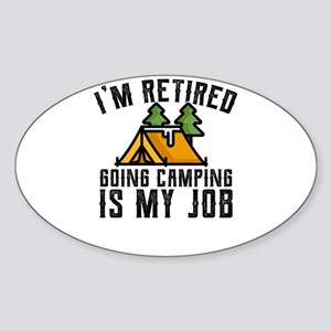 Camping Shirt for Newly Retired Camping Is Sticker