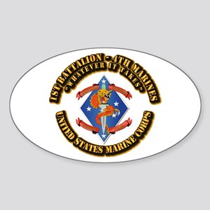 1st Bn - 4th Marines with Text Sticker (Oval)
