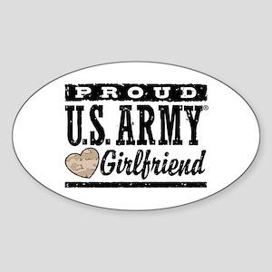 Proud U.S. Army Girlfriend Sticker (Oval)